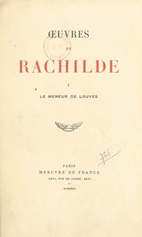 Œuvres de Rachilde (1) Le meneur de louves