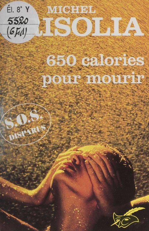 650 calories pour mourir