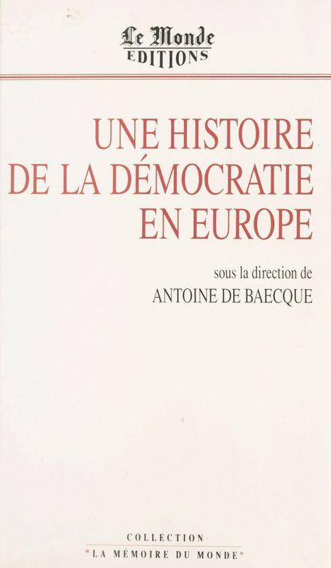 Une histoire de la démocratie en Europe
