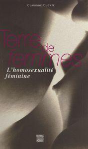 Terre de femmes : l'homosexualité féminine