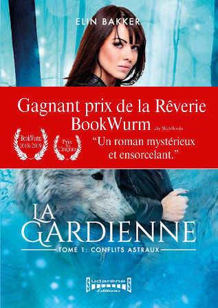 La gardienne - Tome 1 Conflits Astraux Prix de la Rêverie BookWurm