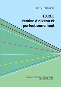Excel, remise à niveau et perfectionnement Pour aller plus loin dans votre utilisation d'Excel