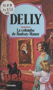 La colombe de Rudsay Manor