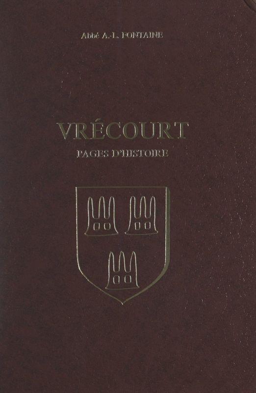 Vrécourt Pages d'histoire