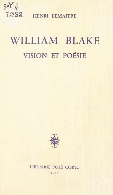 William Blake : Vision et poésie