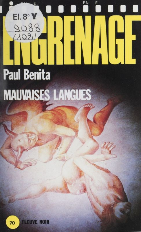 Engrenage : Mauvaises langues