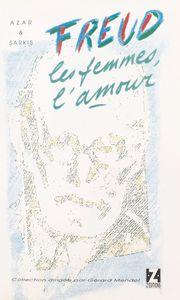 Freud, les femmes, l'amour