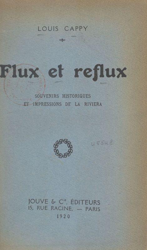 Flux et reflux Souvenirs historiques et impressions de la Riviera