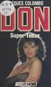 DON : Super-tueur