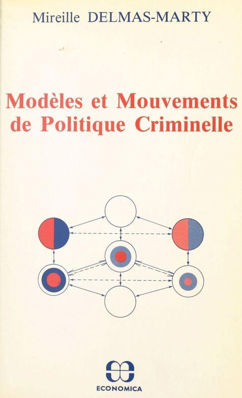 Modèles et mouvements de politique criminelle