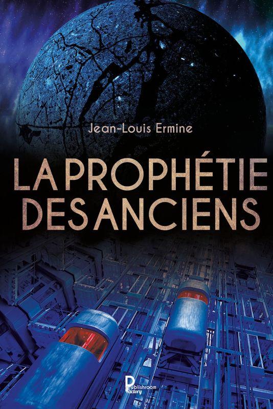 La prophétie des anciens Roman dystopique