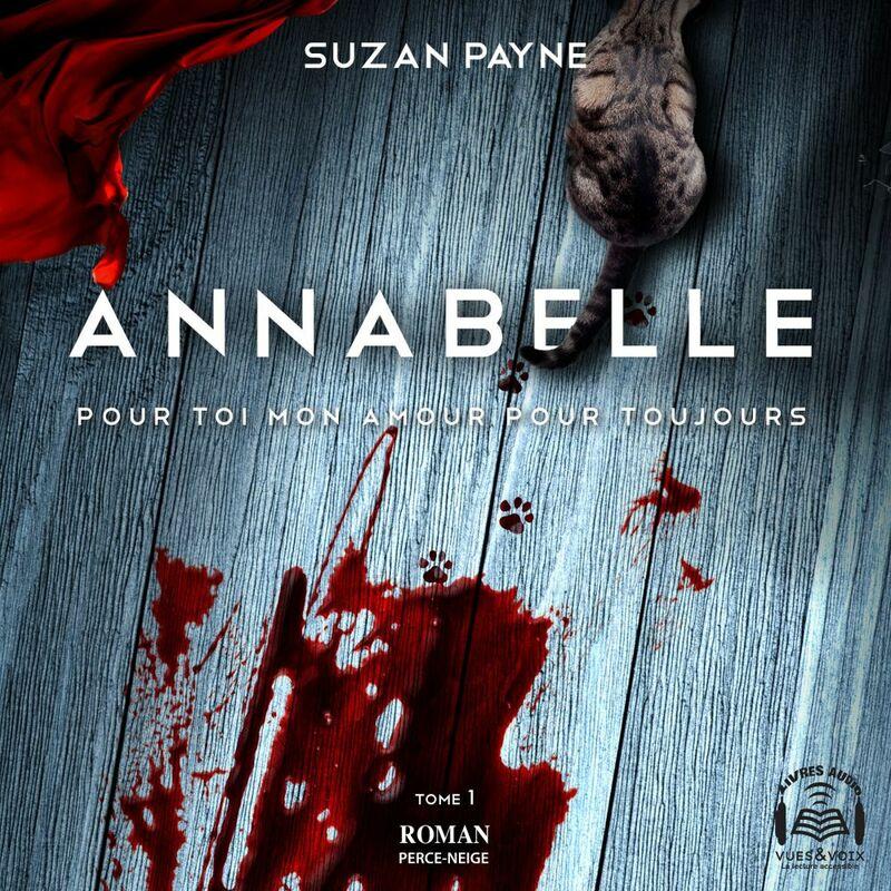 Annabelle Pour toi mon amour pour toujours tome 1