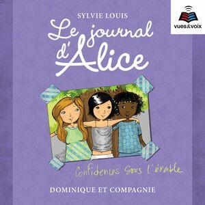 Le journal d'Alice tome 3. Confidences sous l'érable
