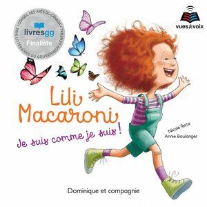 Lili Macaroni : je suis comme je suis!