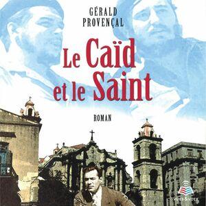 Le Caïd et le Saint
