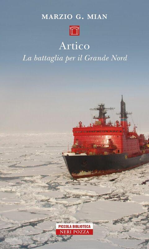 Artico La battaglia per il Grande Nord