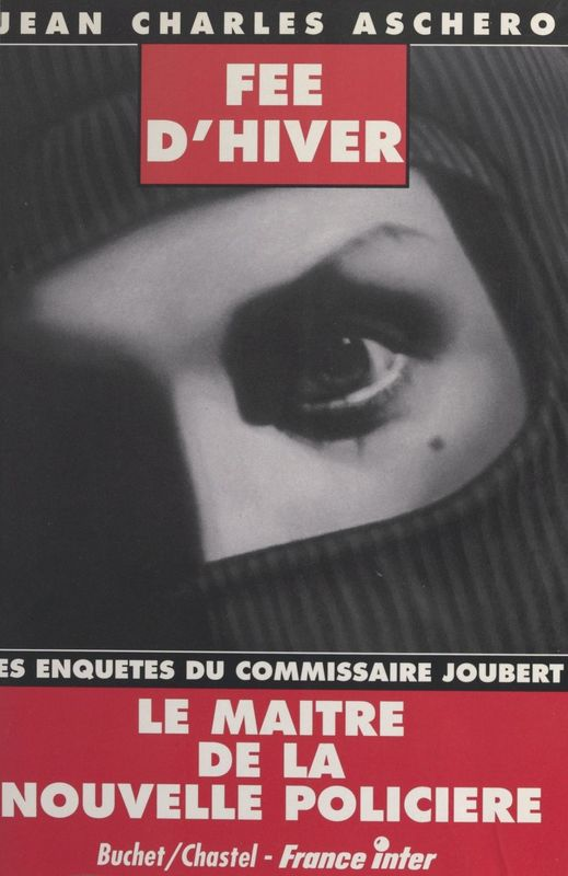 Les enquêtes du commissaire Joubert : Fée d'hiver Nouvelles