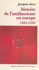Histoire de l'antifascisme en Europe (1923-1939) 1923-1939