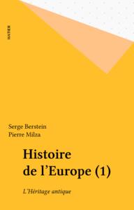 Histoire de l'Europe (1) L'Héritage antique