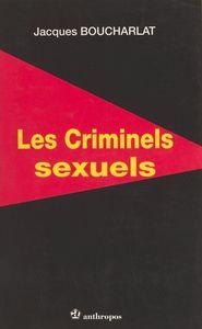 Les criminels sexuels
