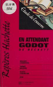 «En attendant Godot» de Beckett Étude de l'œuvre