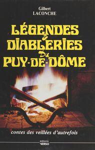 Légendes et diableries du Puy-de-Dôme Contes des veillées d'autrefois