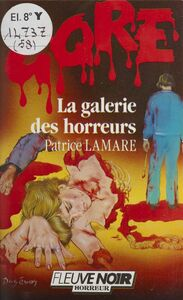 Gore : La Galerie des horreurs