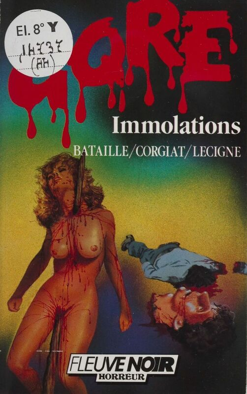 Gore : Immolations