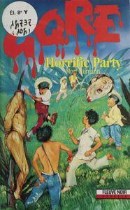 Gore : Horrific party