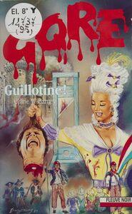 Gore : Guillotine !