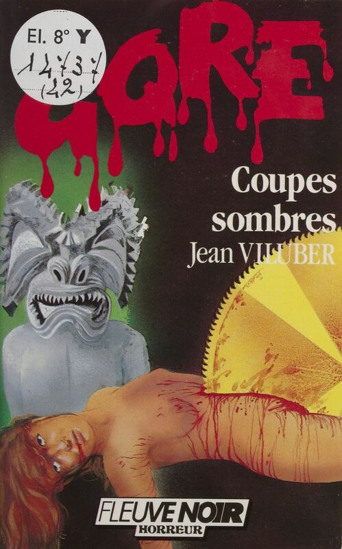 Gore : Coupes sombres