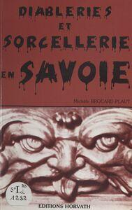 Diableries et sorcellerie en Savoie