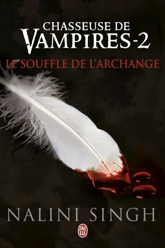 Chasseuse de vampires (Tome 2) - Le souffle de l'Archange
