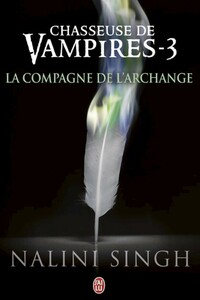 Chasseuse de vampires (Tome 3) - La compagne de l'Archange
