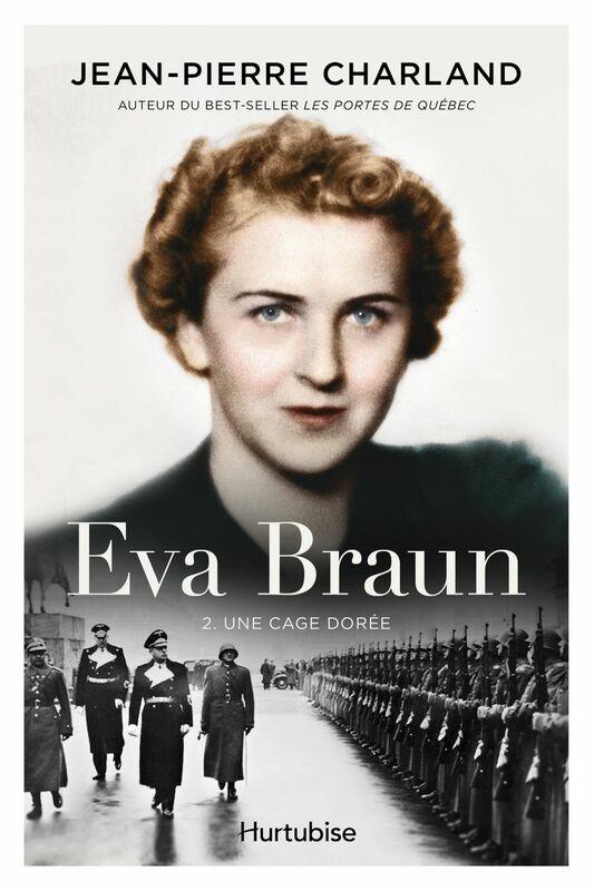 Eva Braun T2 - Une cage dorée
