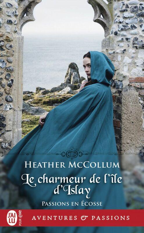 Passions en Écosse (Tome 2) - Le charmeur de l'île d'Islay