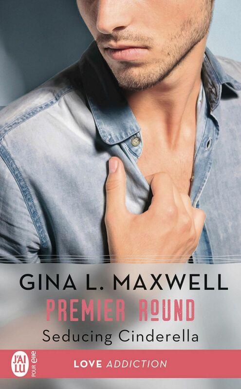 Premier Round (Tome 1) - Seducing Cinderella