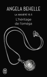 La Société (Tome 10.5) - L'héritage de l'oméga