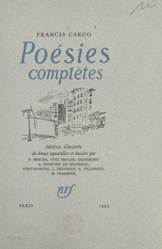Poésies complètes Édition illustrée de 12 aquarelles et dessins
