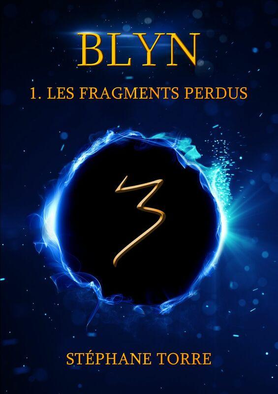 Blyn Les Fragments Perdus