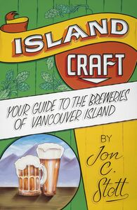 Island Craft Your Guide to the Breweries of Vancouver Island