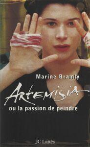 Artemisia ou la passion de peindre