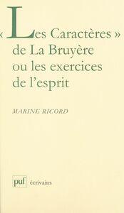 «Les Caractères» de La Bruyère ou Les exercices de l'esprit