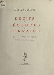 Récits et légendes de Lorraine