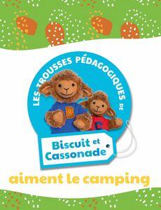 Biscuit et Cassonade aiment le camping Trousse pédagogique
