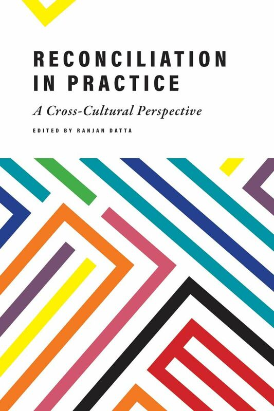 Reconciliation in Practice A Cross-Cultural Perspective