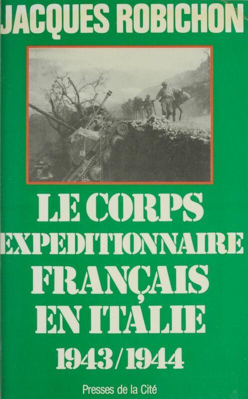 Le Corps expéditionnaire français en Italie (1943-1944)