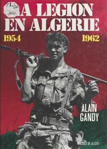 La légion en Algérie (1954-1962)