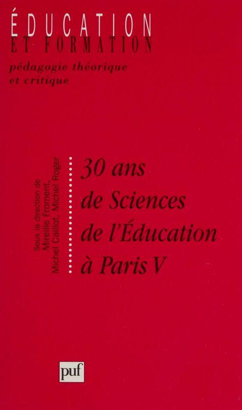 30 ans de sciences de l'éducation à Paris V