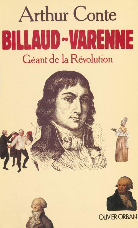 Billaud-Varenne Géant de la Révolution